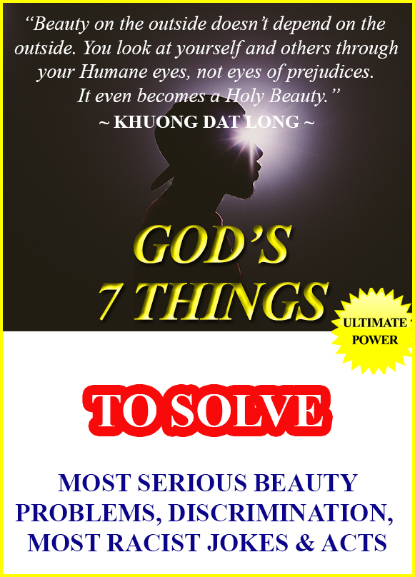 solve most racist jokes, acts God's 7 beauty commandments